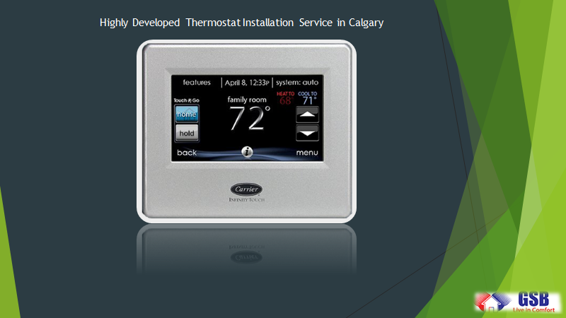 Highly Developed Thermostat Installation Service in Calgary